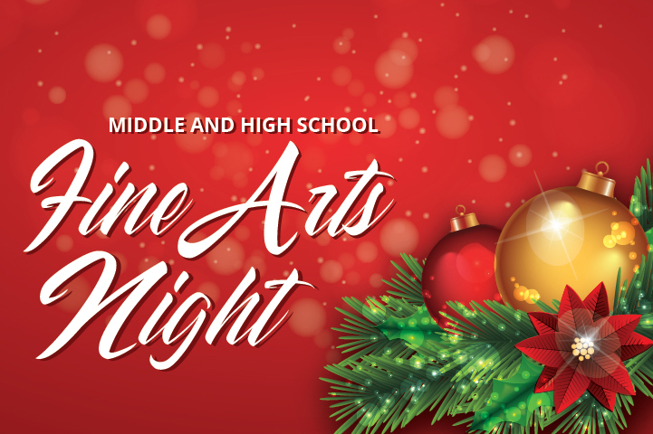 Middle and High School FINE ARTS NIGHT