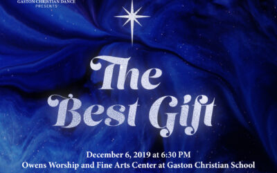 Gaston Christian Dance presents The Best Gift